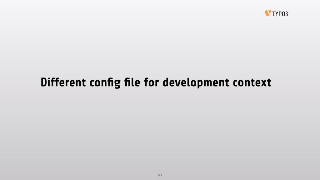 Different config file for development context 111