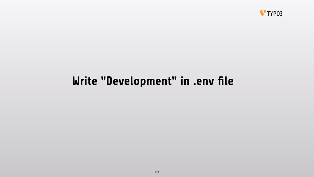"""Write """"Development"""" in .env file 117"""