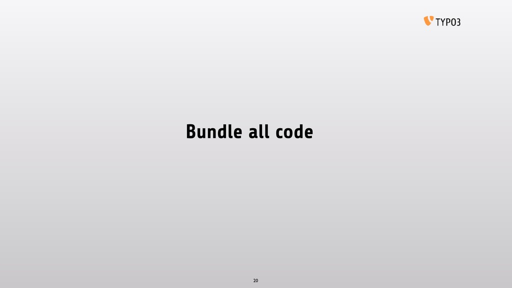 Bundle all code 20