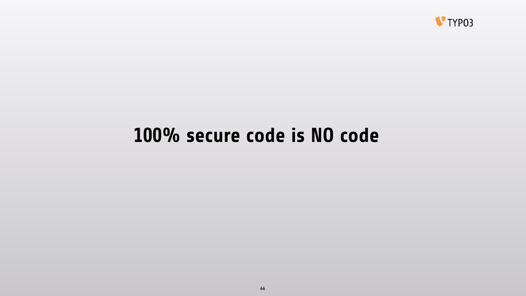 100% secure code is NO code 66