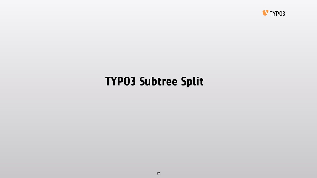 TYPO3 Subtree Split 67