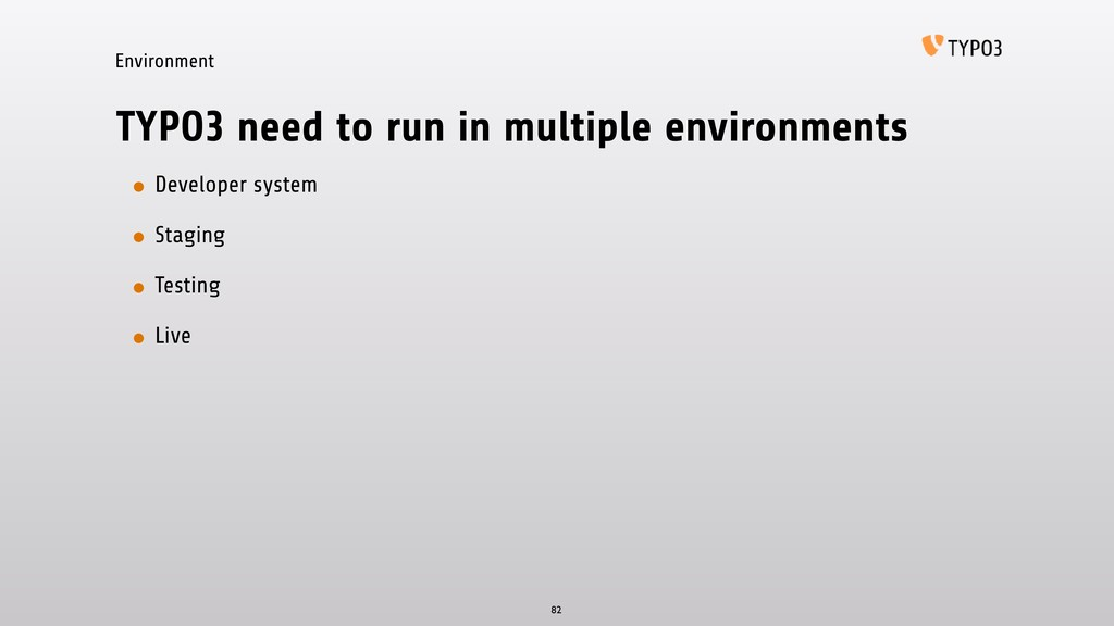 Environment TYPO3 need to run in multiple envir...