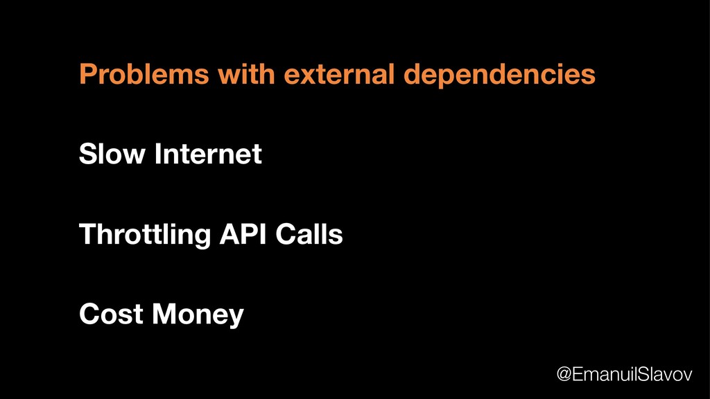 Problems with external dependencies Slow Intern...