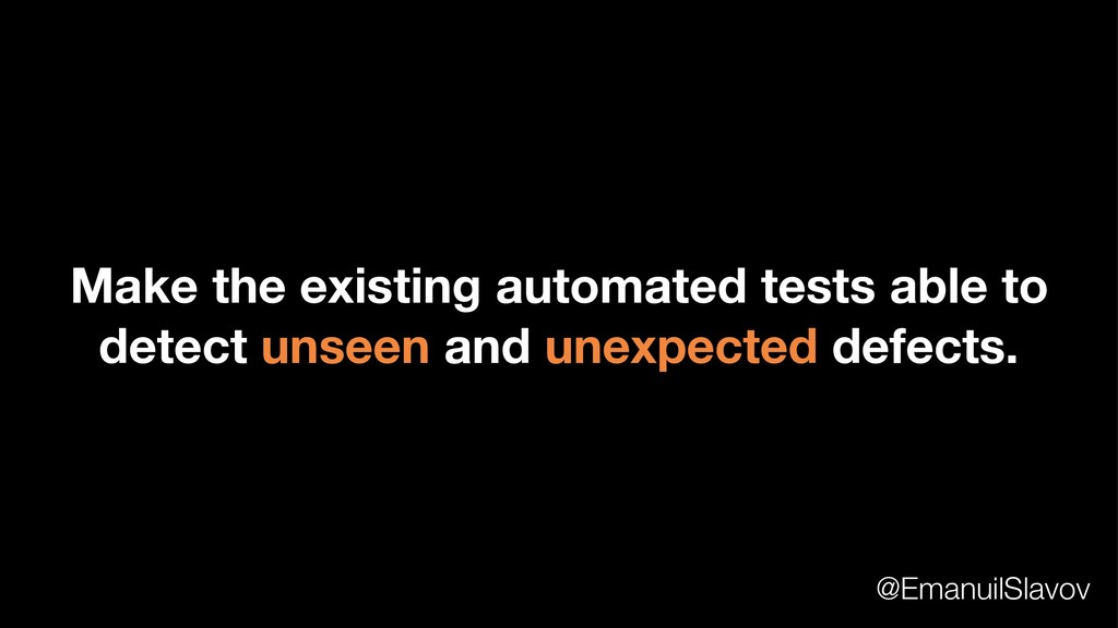 Make the existing automated tests able to detec...