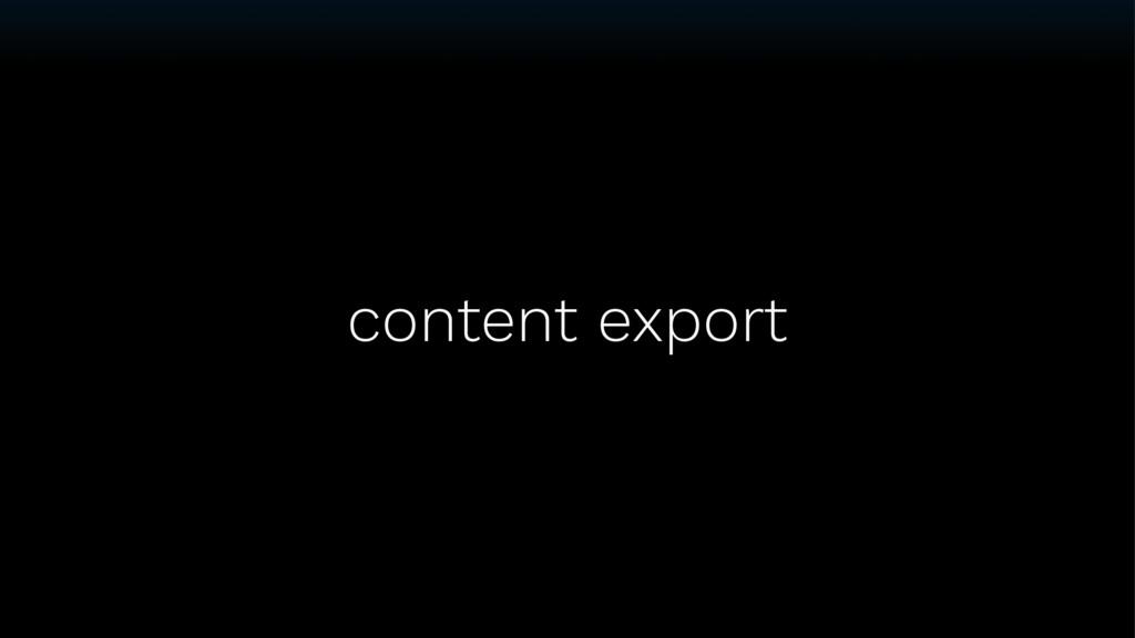 content export