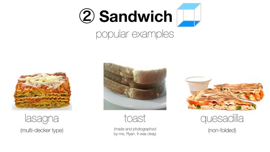 popular examples lasagna toast (made and photog...