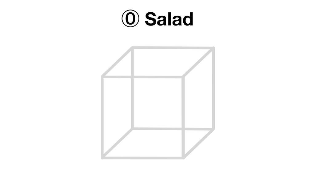 † Salad