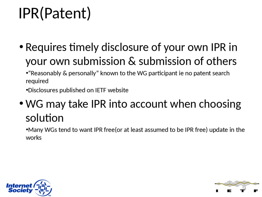 IPR(Patent) • Requires timely disclosure of you...