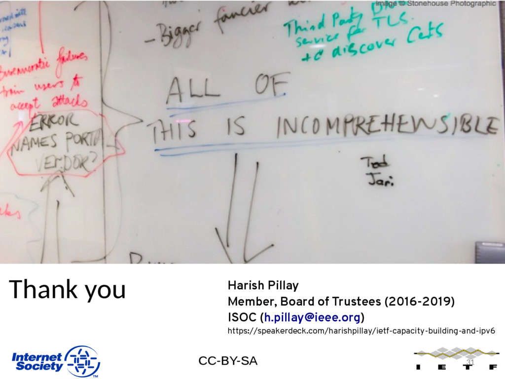 31 Thank you CC-BY-SA Harish Pillay Member, Boa...