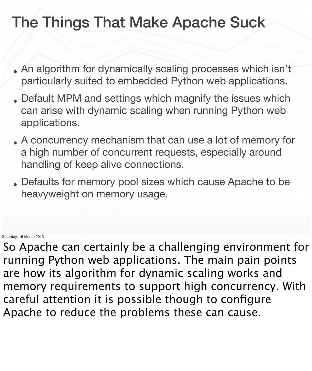 The Things That Make Apache Suck • An algorithm...