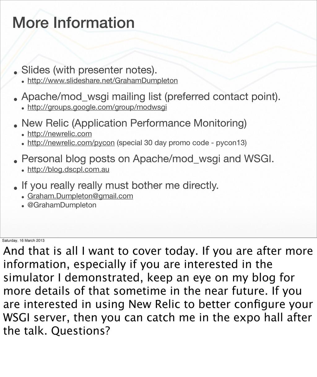 More Information • Slides (with presenter notes...