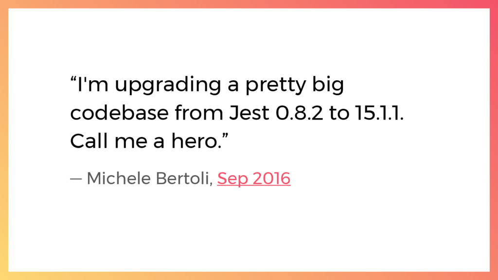 """""""I'm upgrading a pretty big codebase from Jest ..."""