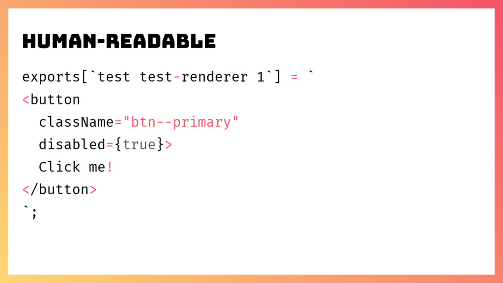 Human-readable exports[`test test-renderer 1`] ...