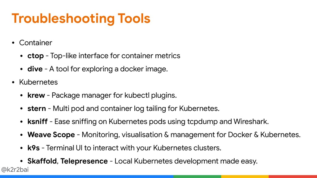 @k2r2bai Troubleshooting Tools • Container  • c...