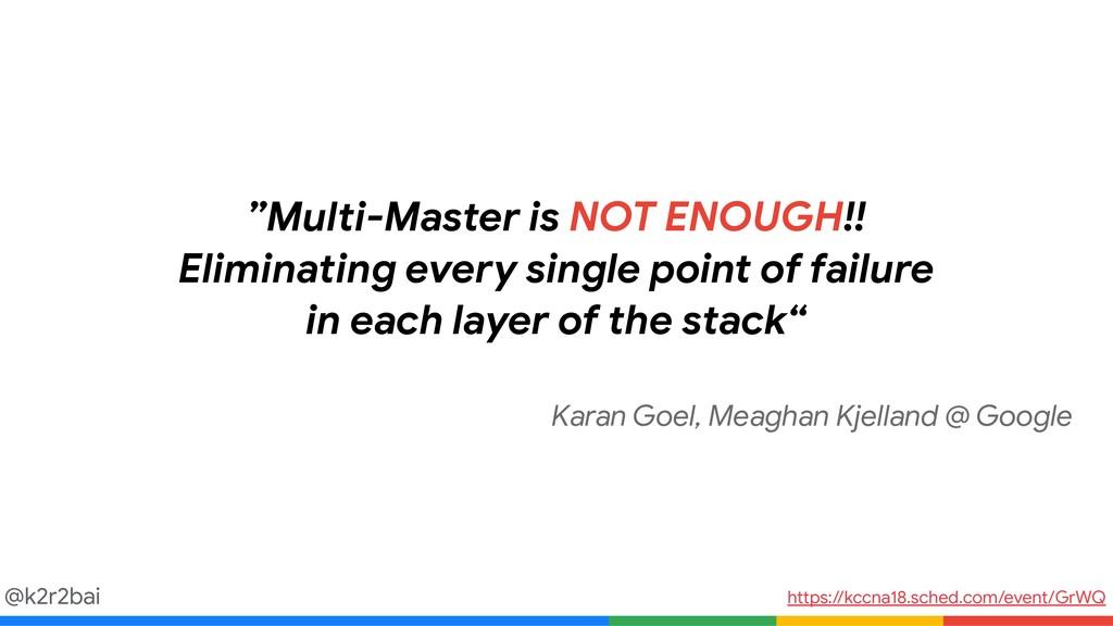 "@k2r2bai ""Multi-Master is NOT ENOUGH!!   Elimin..."