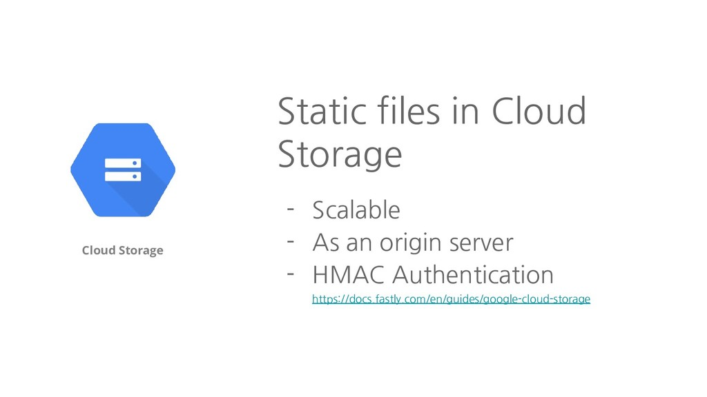 Cloud Storage Static files in Cloud Storage - S...