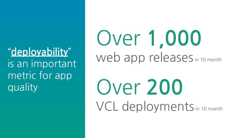 """deployability"" is an important metric for app ..."