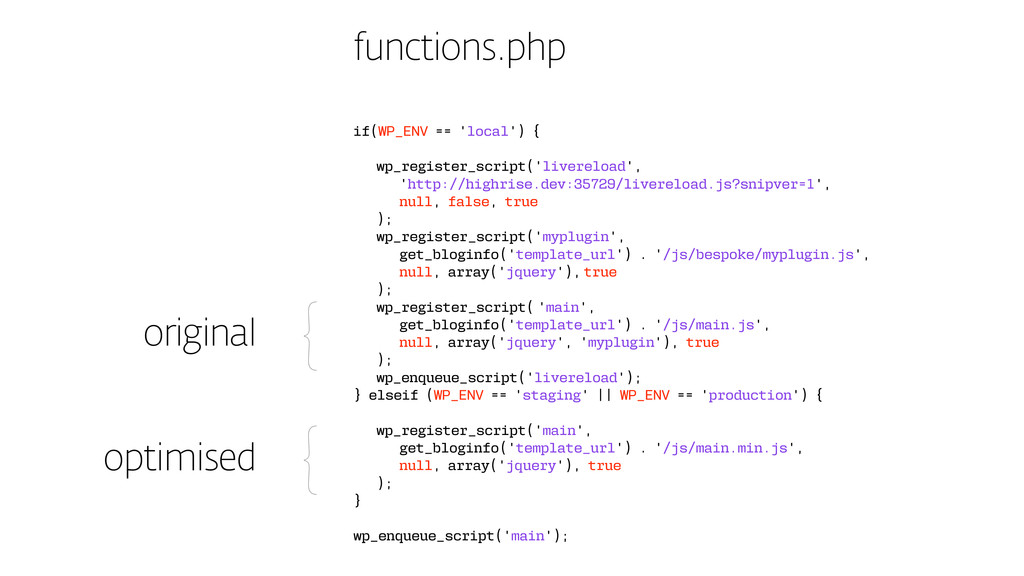 functions.php if(WP_ENV == 'local') { wp_regist...