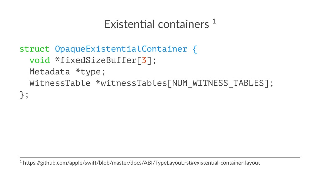 Existen(al containers 1 struct OpaqueExistentia...