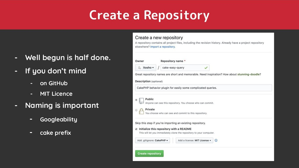 Create a Repository - Well begun is half done. ...