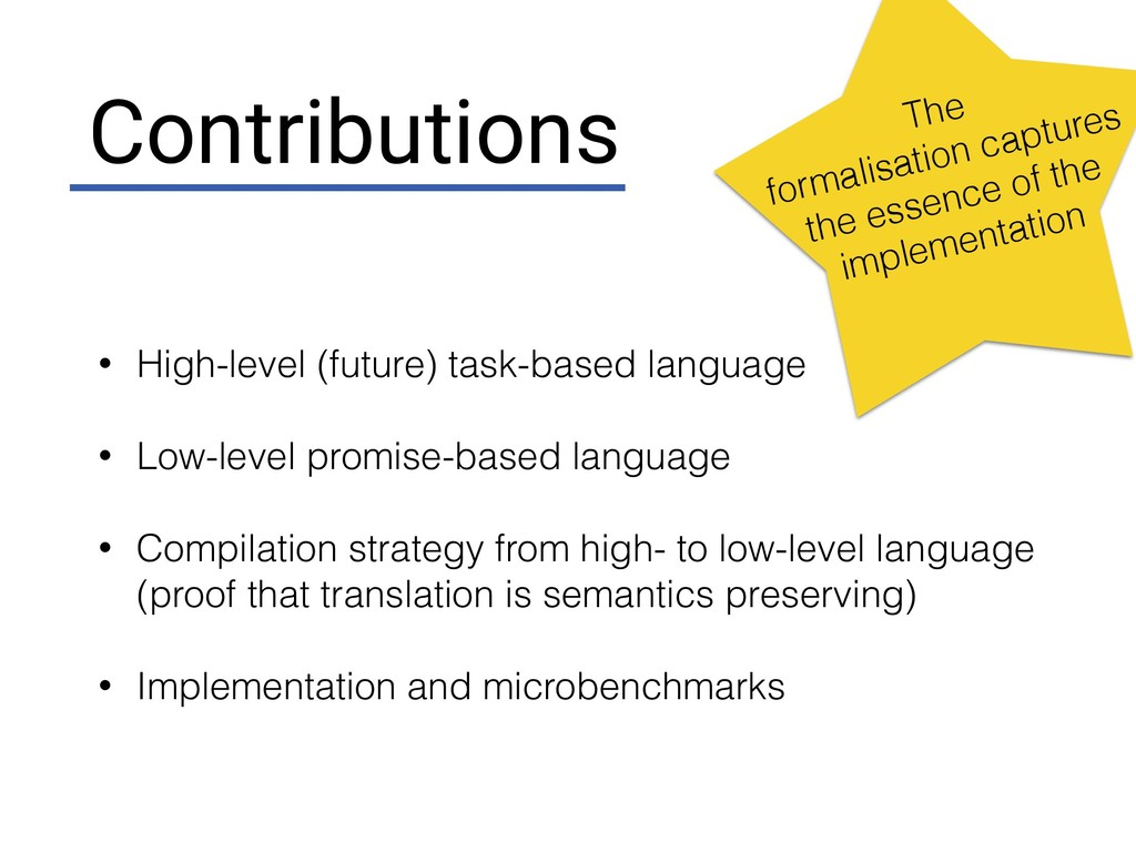 Contributions • High-level (future) task-based ...