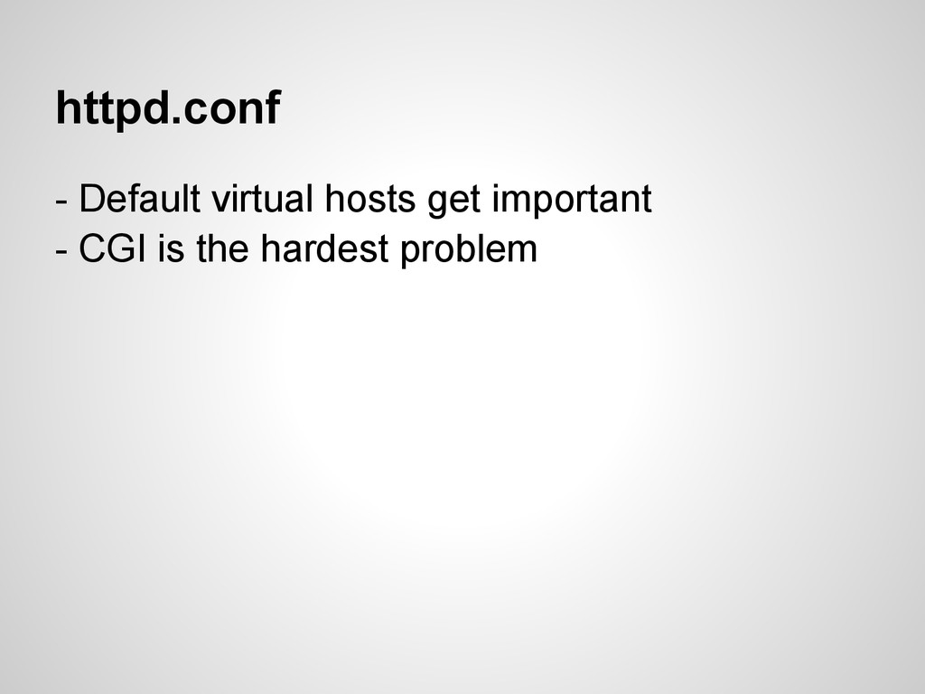 httpd.conf - Default virtual hosts get importan...
