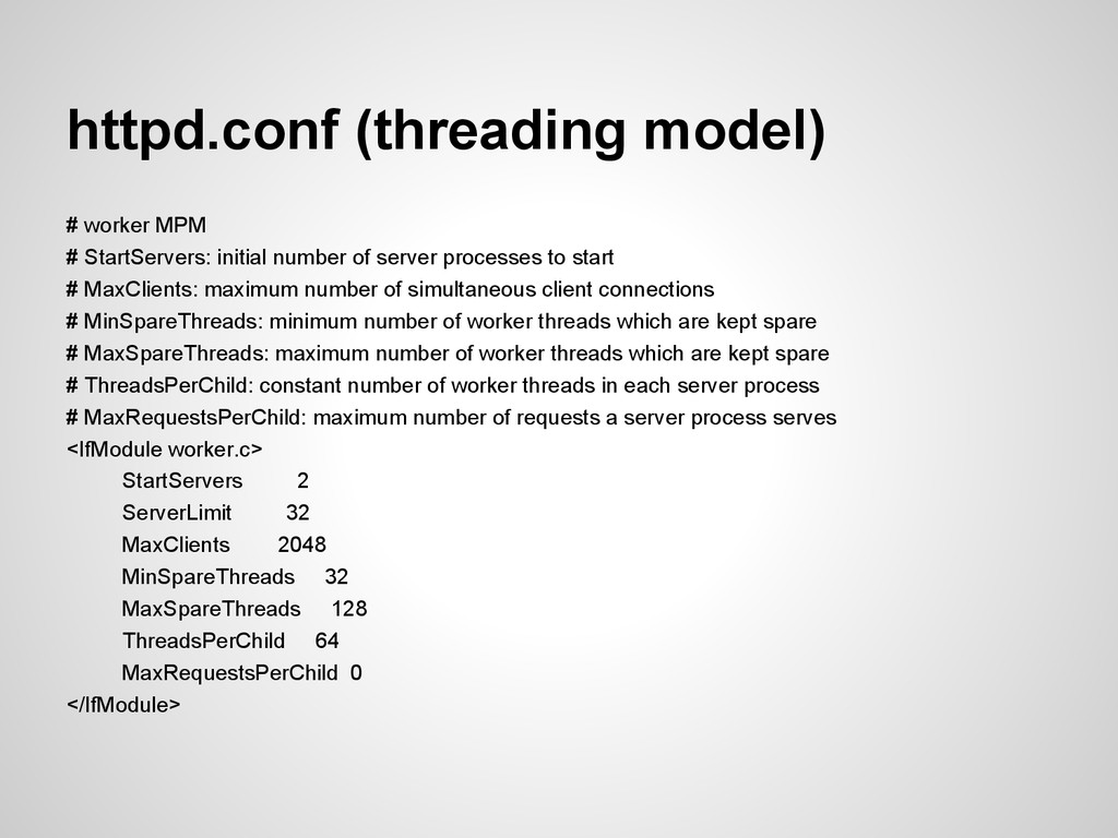 httpd.conf (threading model) # worker MPM # Sta...