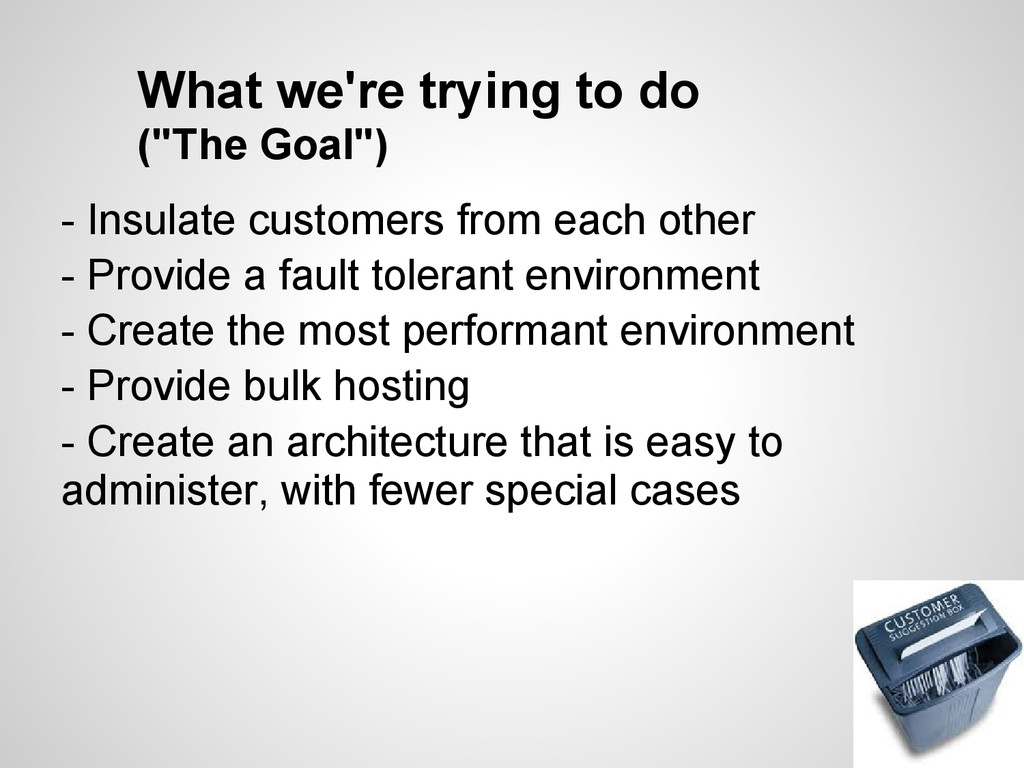 "What we're trying to do (""The Goal"") - Insulate..."