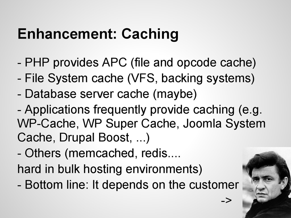 Enhancement: Caching - PHP provides APC (file a...