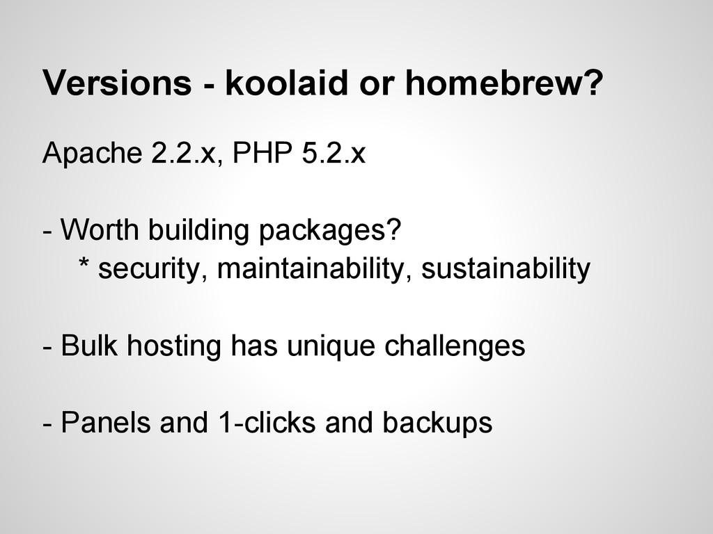 Versions - koolaid or homebrew? Apache 2.2.x, P...