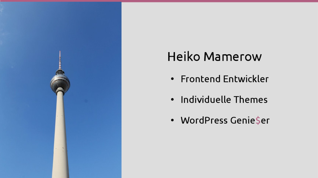 Heiko Mamerow ● Frontend Entwickler ● Individue...