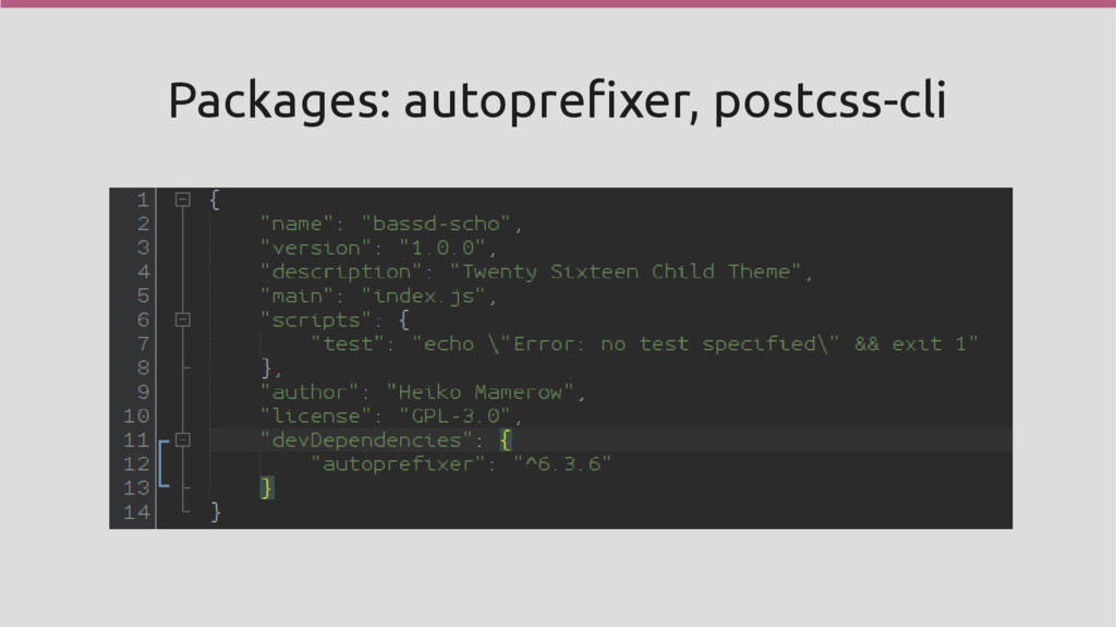 Packages: autoprefixer, postcss-cli