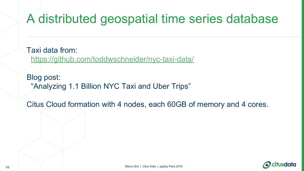 Taxi data from: https://github.com/toddwschneid...
