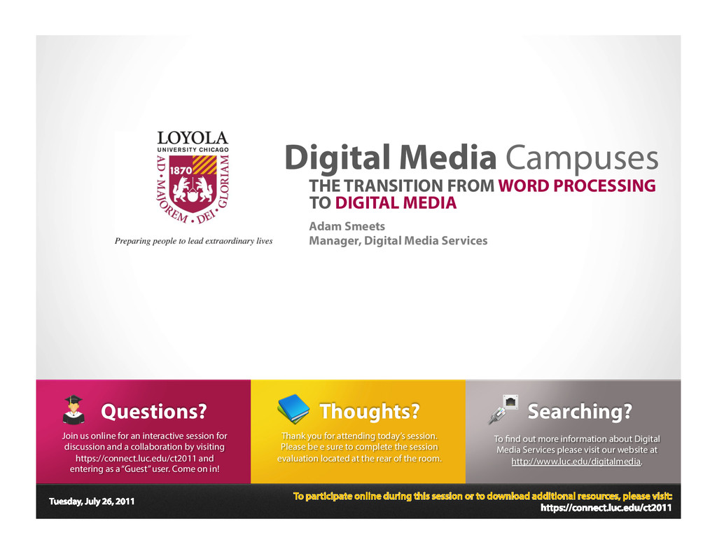 Tuesday, July 26, 2011 Digital Media Campuses A...