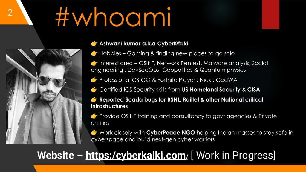 #whoami 👉 Ashwani kumar a.k.a CyberK@Lki 👉 Hobb...