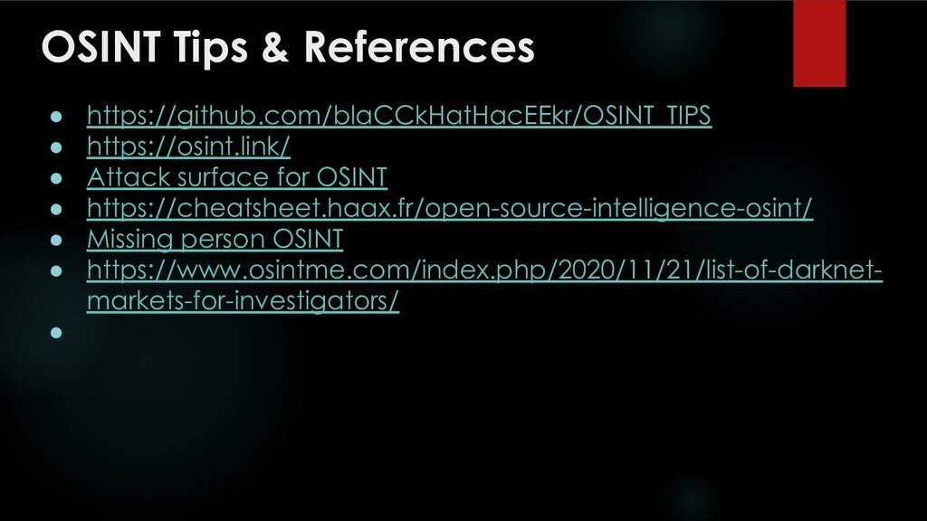 OSINT Tips & References ● https://github.com/bl...