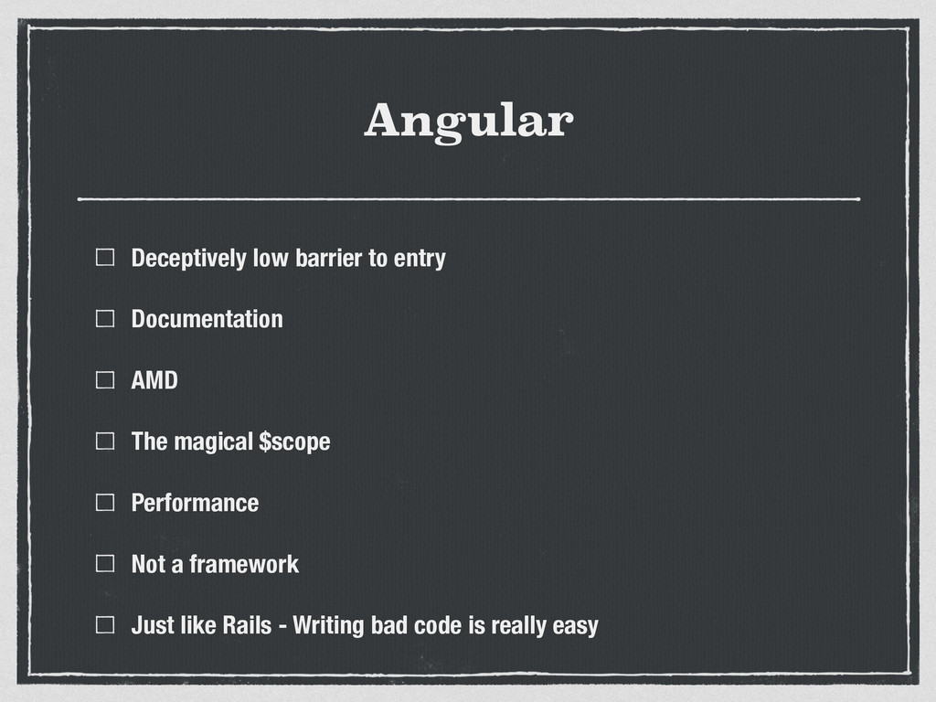 Angular Deceptively low barrier to entry Docume...