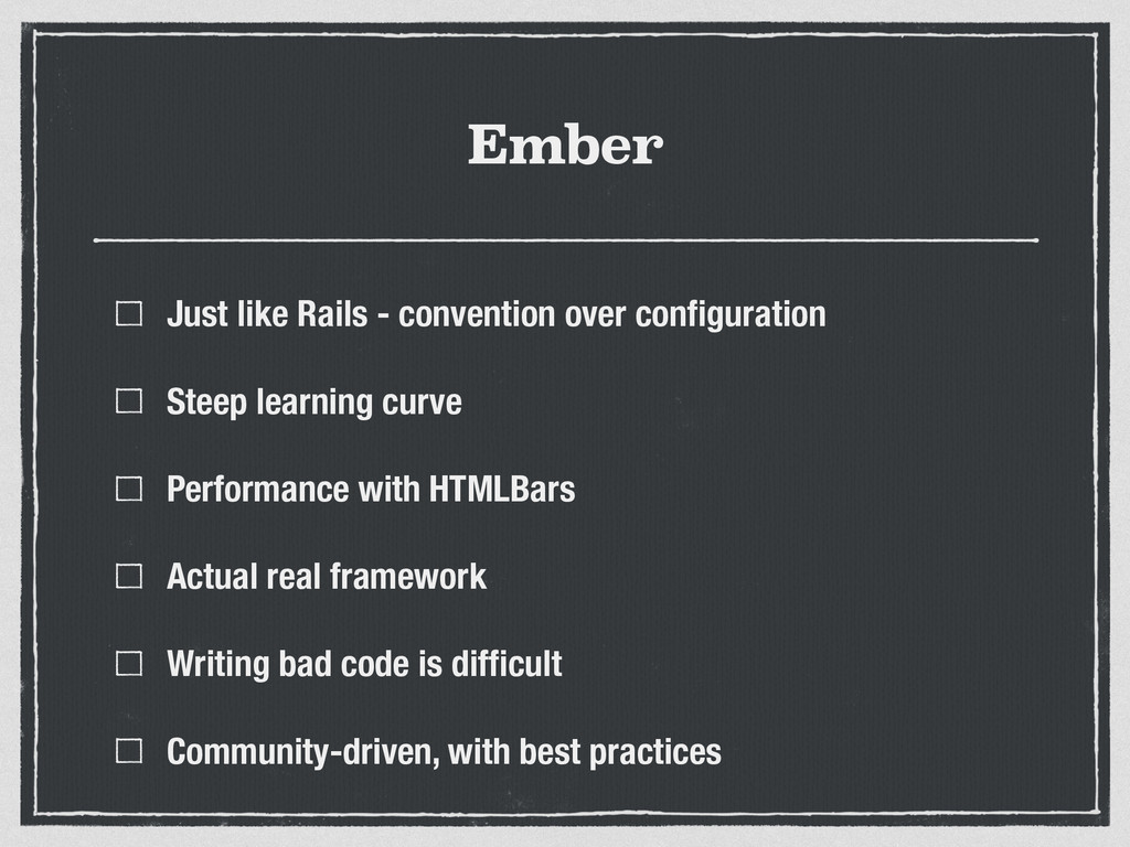 Ember Just like Rails - convention over configur...
