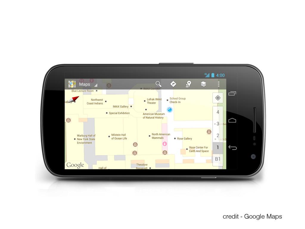 credit - Google Maps