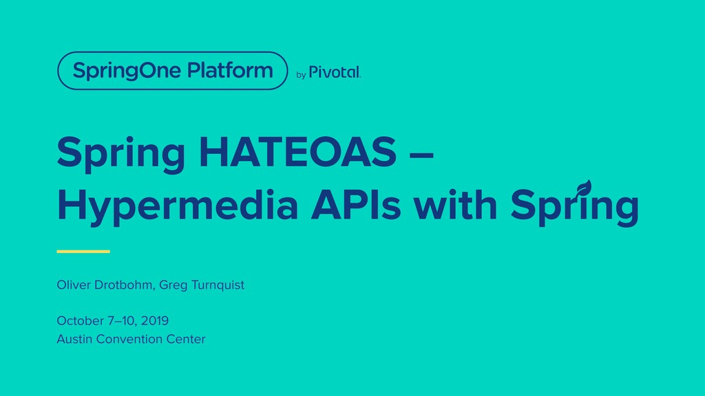 Spring HATEOAS – Hypermedia APIs with Spring Ol...