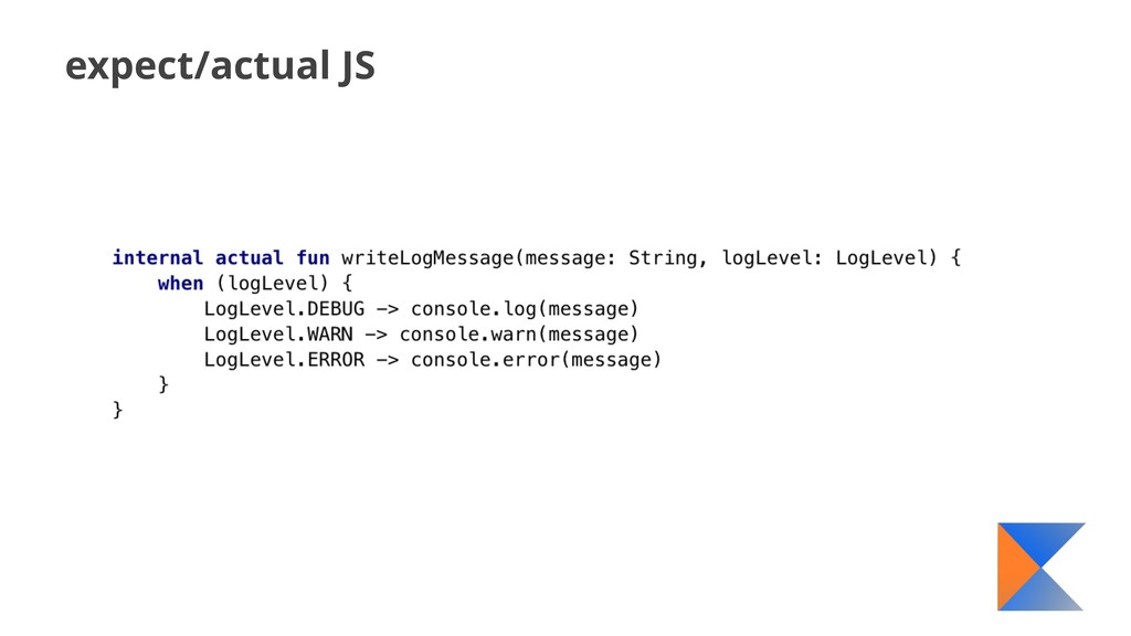 expect/actual JS