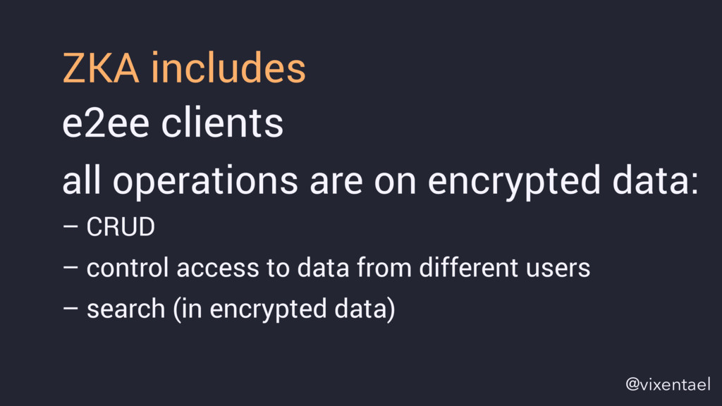 e2ee clients all operations are on encrypted da...
