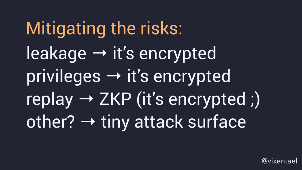 leakage → it's encrypted privileges → it's encr...