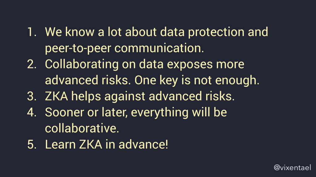 1. We know a lot about data protection and peer...