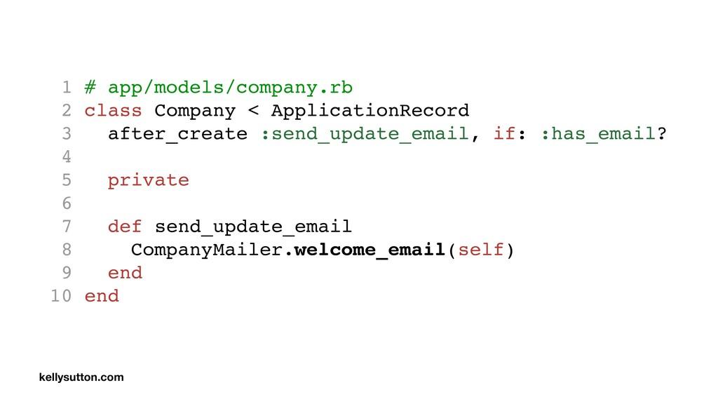 1 # app/models/company.rb 2 class Company < App...