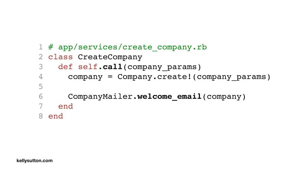 1 # app/services/create_company.rb 2 class Crea...