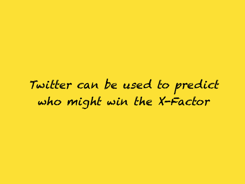 Twitter can be used to predict who might win th...