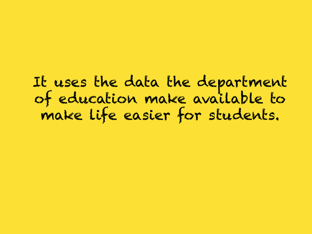 It uses the data the department of education ma...
