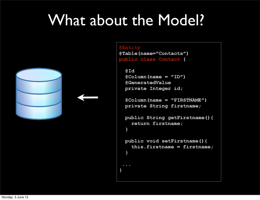"What about the Model? @Entity @Table(name=""Cont..."