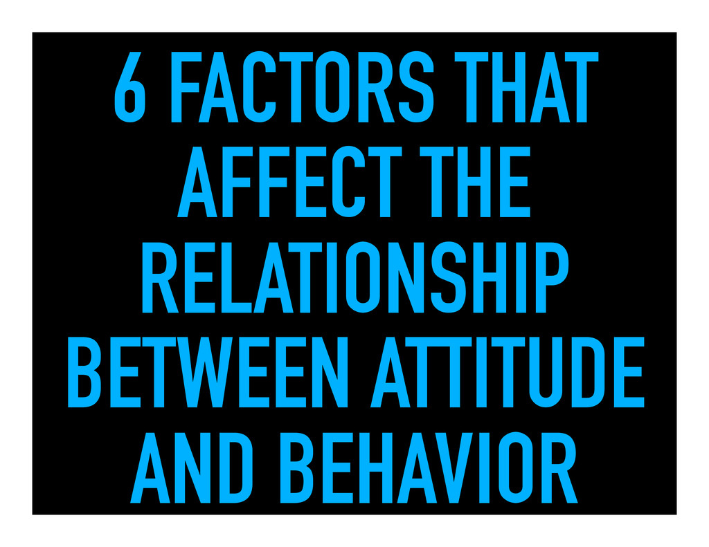 6 FACTORS THAT AFFECT THE RELATIONSHIP BETWEEN ...